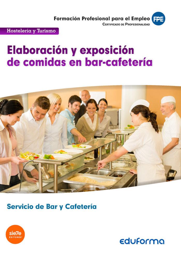 Elaboracion y exposicion de comidas en bar-cafeteria. certif