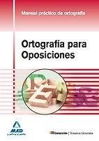 Ortografia para oposiciones manual practico