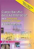 Administrativos. cuerpo ejecutivo de la administracion de la