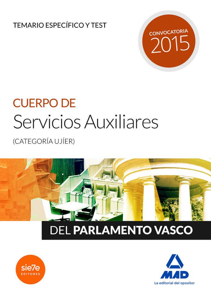 Cuerpo de servicios auxiliares (categoria ujier) del parlame