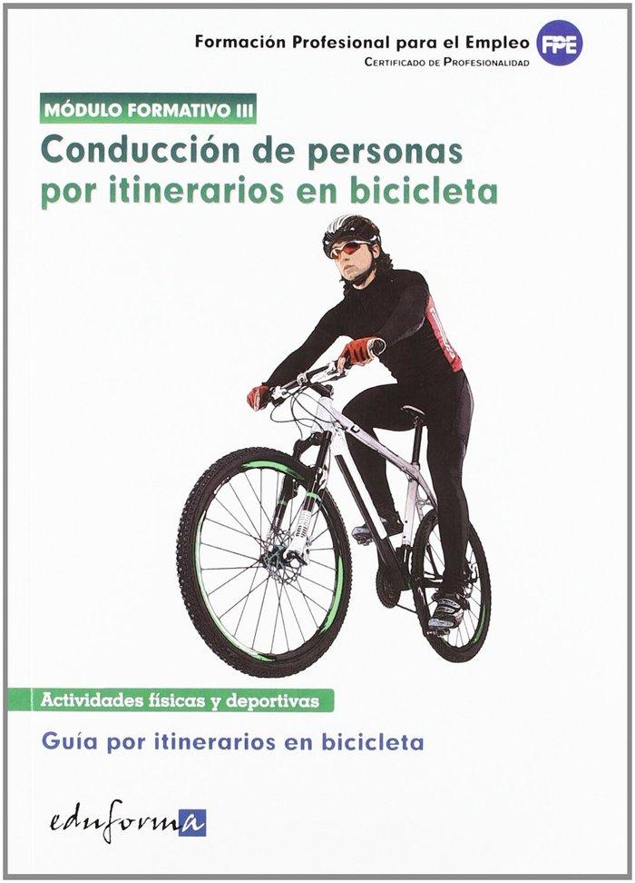 Conduccion de personas por itinerarios en bicicleta