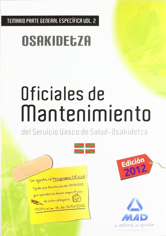 Oficiales de mantenimiento, servicio vasco de salud-osakidet