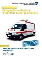 Atencion sanitaria vol iii multiples victimas y catastrofes