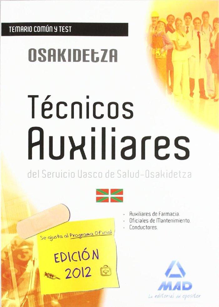 Tecnicos auxilares, servicio vasco de salud-osakidetza. tema