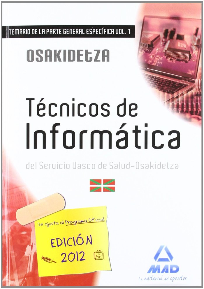 Tecnicos de informatica, servicio vasco de salud-osakidetza.