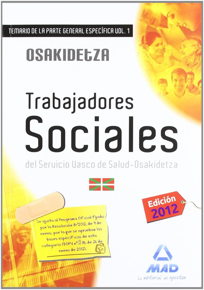 Trabajadores sociales, servicio vasco de salud-osakidetza. t