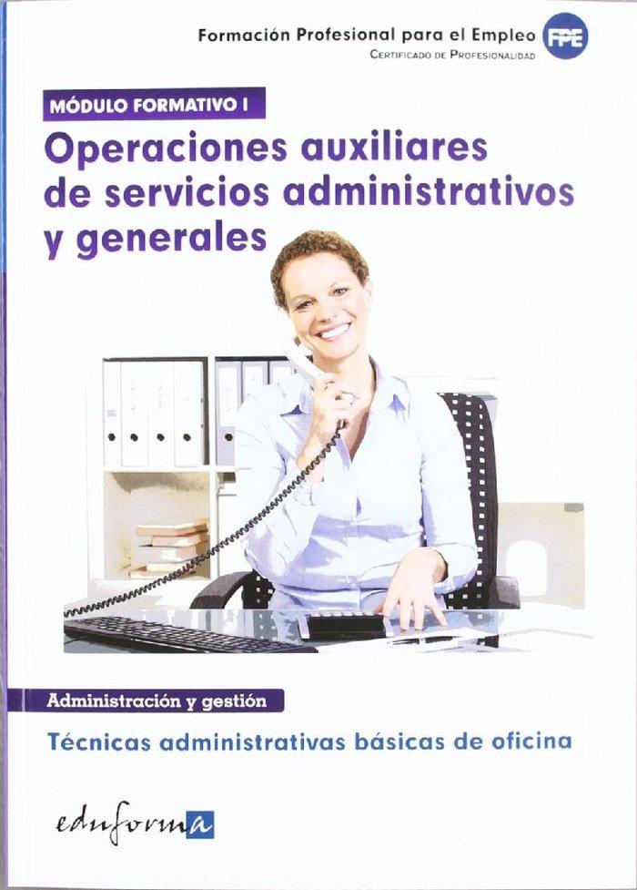 Tecnicas administrativas basicas de oficina