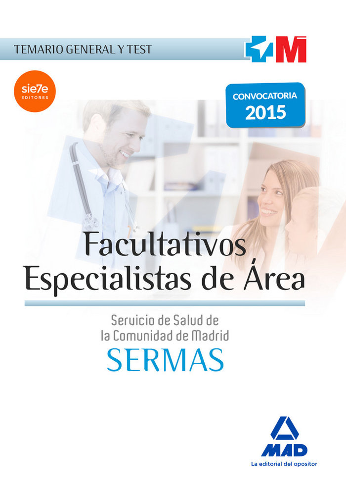 Facultativos especialistas de area del servicio de salud de