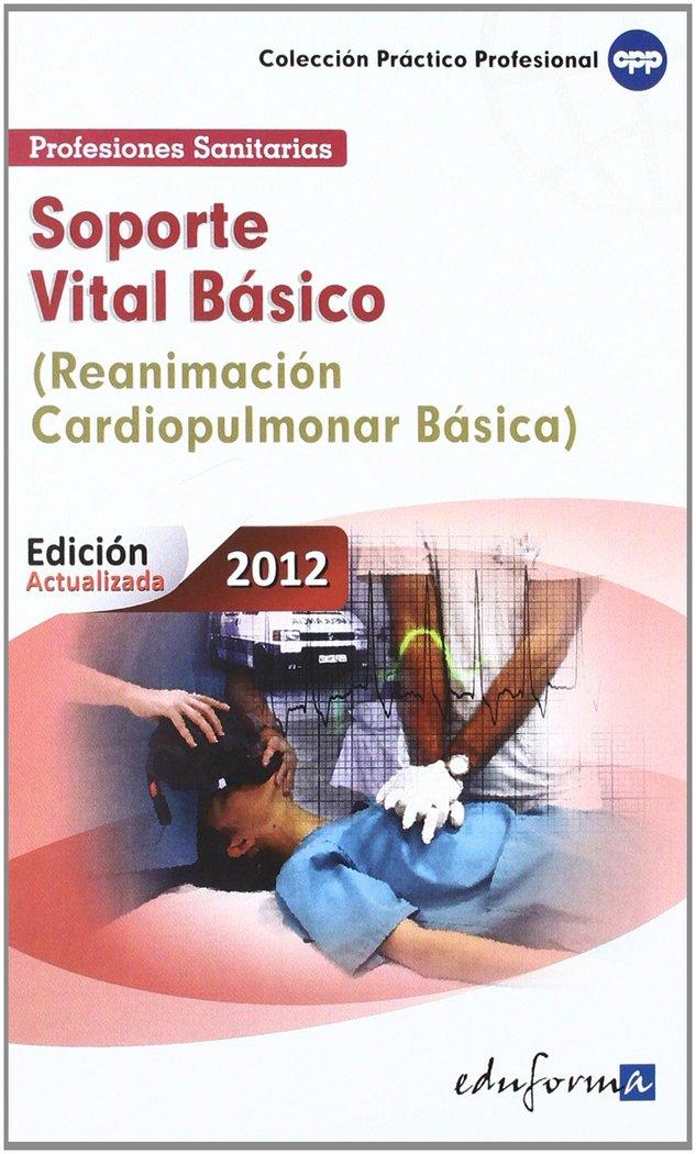 Soporte vital basico reanimacion cardiopulmonar basica