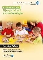 Tecnico superior educacion infantil juego infantil y metodo