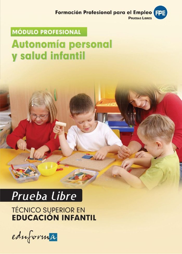 Tecnico superior en educacion infantil autonomia personal