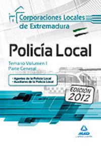 Policia local temario 1 parte general c.l.extremadura 2012