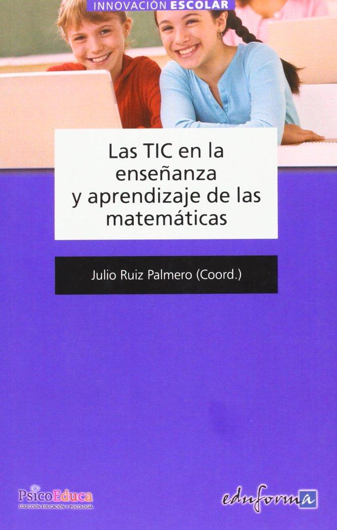 Las tic en la enseñanza y aprendizaje de las matematicas