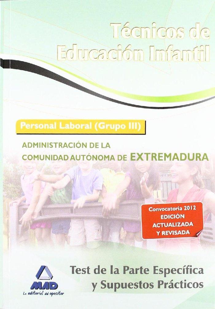Tecnico educacion infantil 2012 test especifico y supeustos