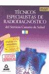 Tecnicos especialistas en radiodiagnostico, servicio canario