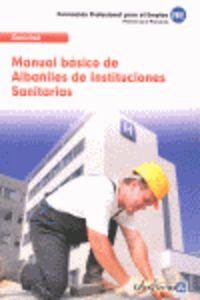 Manual basico albañiles instituciones sanitarias 2012