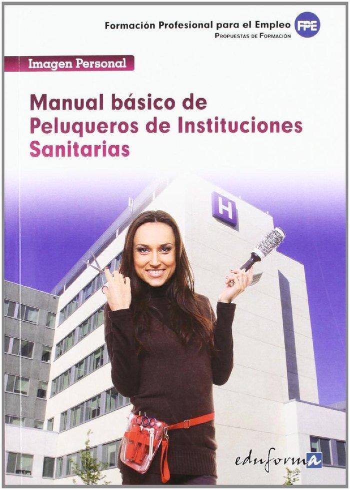 Manual basico peluqueros de instituciones sanitarias 2012