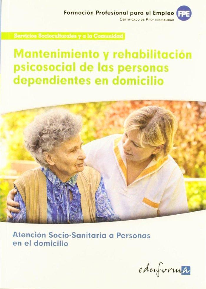 Mantenimiento y rehabilitacion psicosocial personas dependi