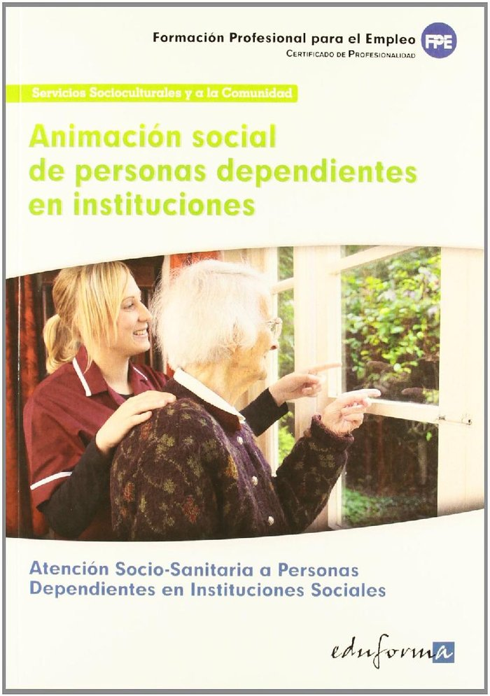 Animacion social personas dependientes en instituciones