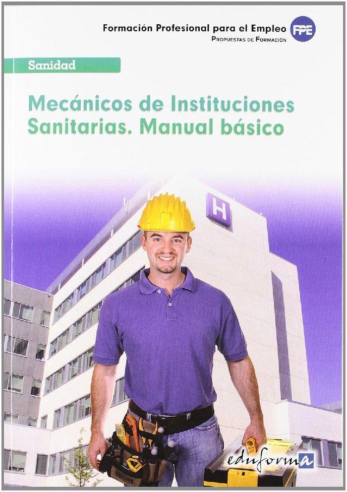 Mecanicos de instituciones sanitarias manual basico 2012
