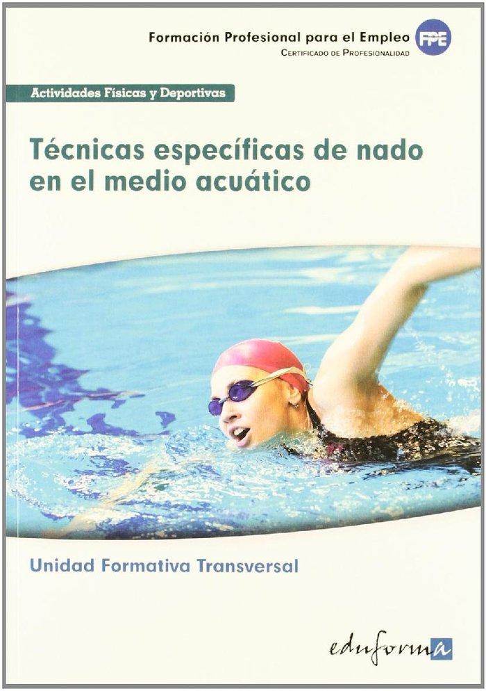 Tecnicas especificas de nado en el medio acuatico