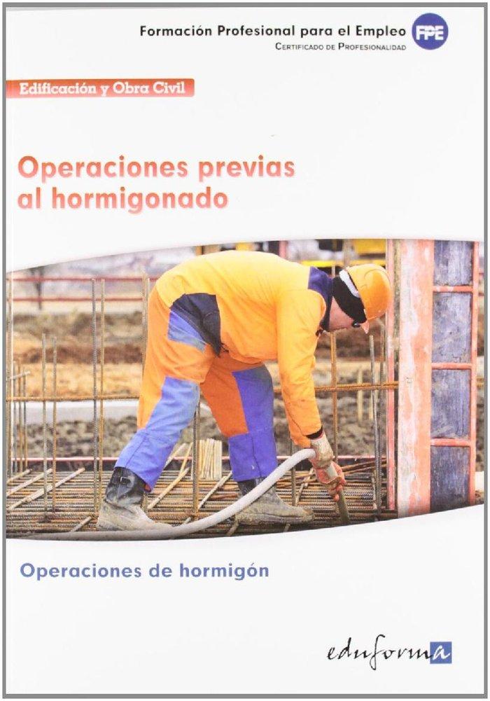 Operaciones previas al hormigonado