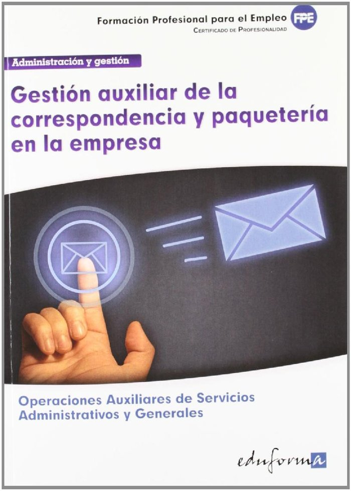 Gestion auxiliar correspondencia y paqueteria en empresa