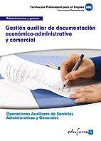 Gestion auxiliar documentacion economico administrativa
