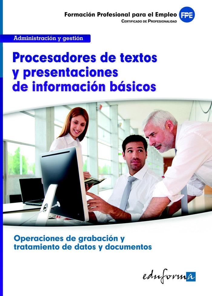 Procesadores textos y presentaciones de informacion basica