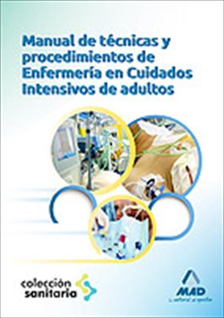 Manual tecnicas y procedimientos enfermeria en cuidad