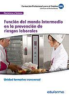 Uf0044 (transversal) funcion del mando intermedio en la prev