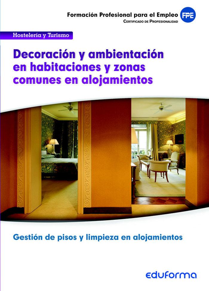 Uf00047. decoracion y ambientacion en habitaciones y zonas c