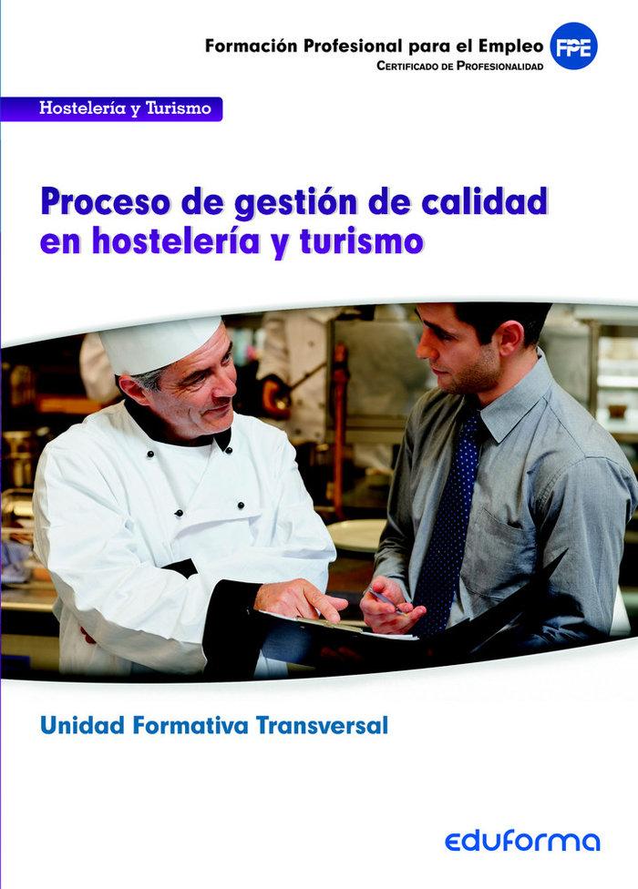 Uf00049. procesos de gestion de calidad en hosteleria y turi