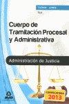 Cuerpo tramitacion procesal y administrativa (turno libre)