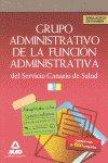 Grupo administrativo de la funcion administrativa, servicio
