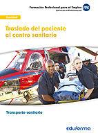 Ufo0683. traslado del paciente al centro sanitario. certific
