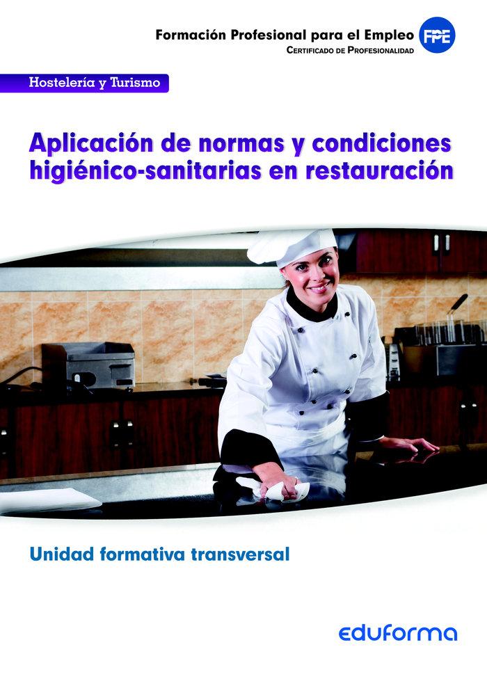 Uf0053: aplicacion de normas y condiciones higienico-sanitar