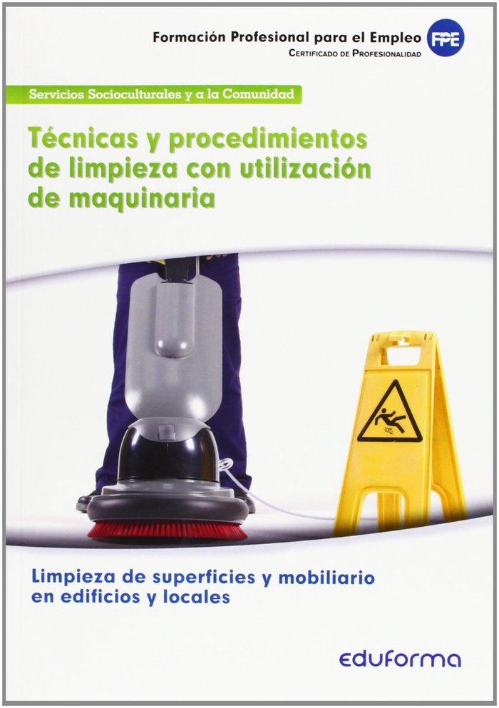 Tecnicas y procedimientos limpieza con utilizacion de maqui