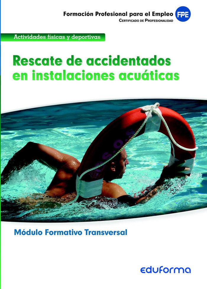 Rescate de accidentados en instalaciones acuaticas familia