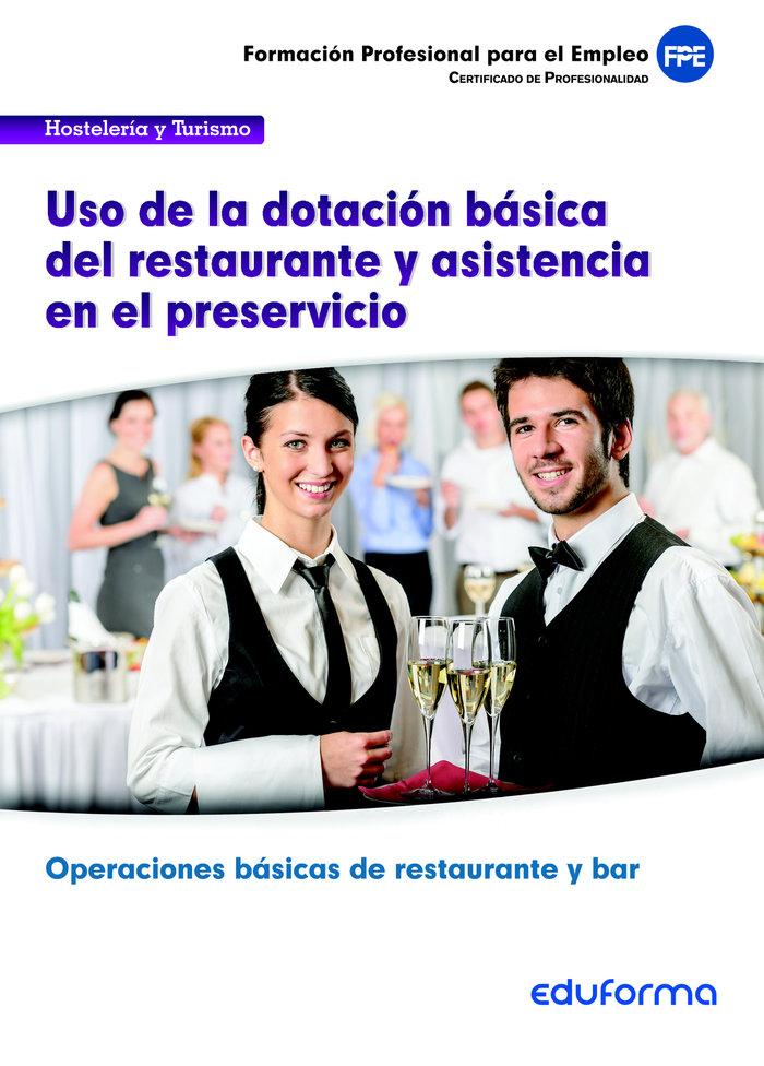 Ufo0058: uso de la dotacion basica del restaurante y asisten