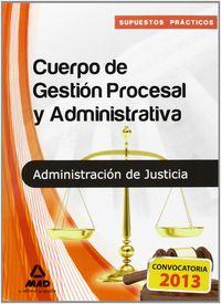Cuerpo gestion procesal y administrativa libre supuestos