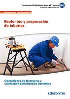 Uf0408. replanteo y preparacion de tuberias. certificado de