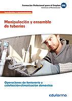 Uf0409. manipulacion y ensamblaje de tuberias. certificado d