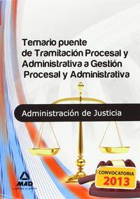 Temario puente de tramitacion procesal a gestion procesal