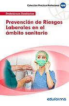 Prevencion de riesgos laborales en el ambito sanitario