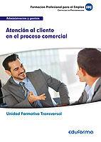 Uf0349 (transversal) atencion al cliente en el proceso comer