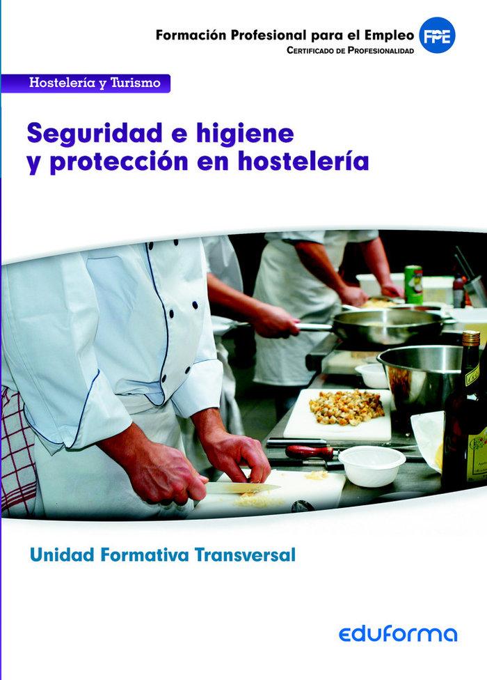 Modulo transversal seguridad e higiene y proteccion