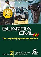 Guardia civil 2013 vol ii sociocultural tecnicocien temario