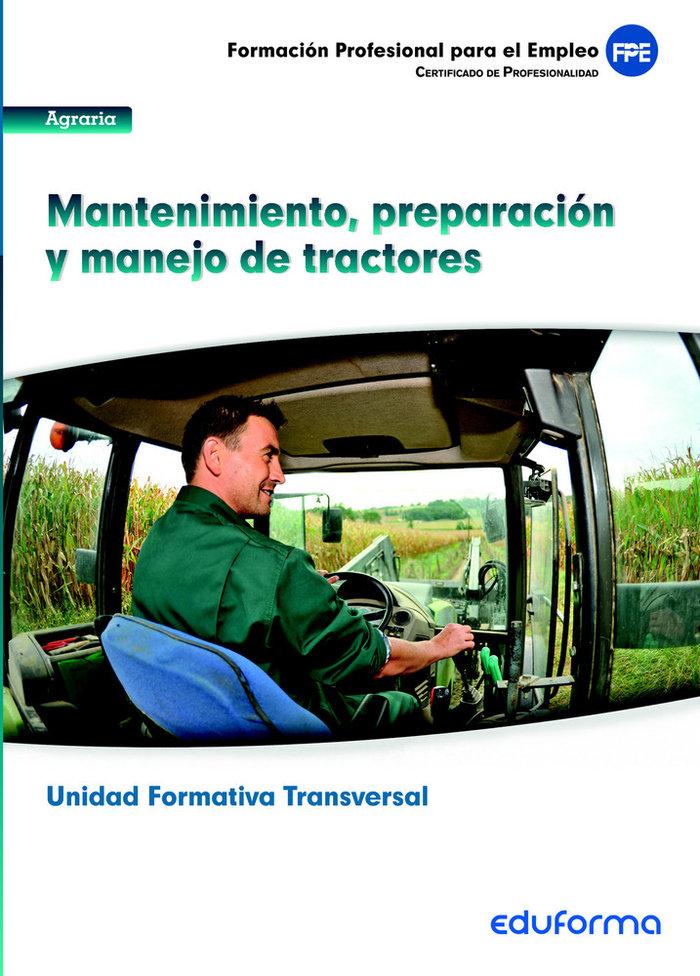 Mantenimiento preparacion y manejo de tractores