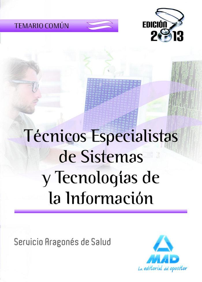 Tecnicos especialistas de sistemas y tecnologias de la infor